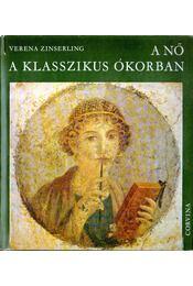 A nő a klasszikus ókorban - Régikönyvek