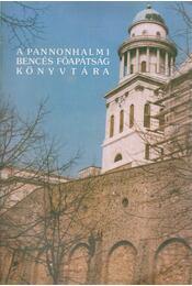 A pannonhalmi bencés főapátság könyvtára - Régikönyvek