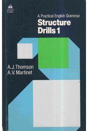 A Practical English Grammar - Structure Drills 1. - Régikönyvek