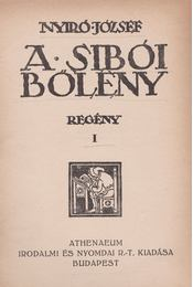 A sibói bölény I-II. - Nyirő József - Régikönyvek