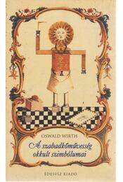 A szabadkőművesség okkult szimbólumai - Régikönyvek