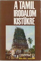 A tamil irodalom kistükre - Régikönyvek