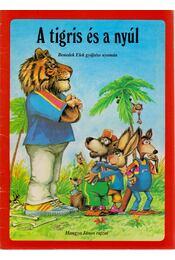 A tigris és a nyúl - Régikönyvek