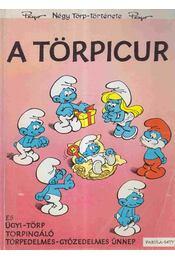 A Törpicur - Peyo - Régikönyvek