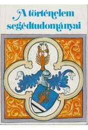 A történelem segédtudományai - Régikönyvek