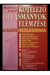 Kötelező olvasmányok elemzése általános iskolásoknak 1. - Régikönyvek