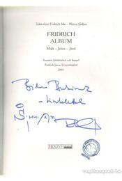 Fridrich Album (dedikált) - Rózsa Gábor, Tokácsliné Fridrich Ida - Régikönyvek