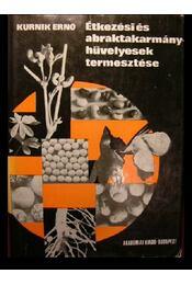 Étkezési abraktakarmány-hüvelyesek termesztése - Régikönyvek