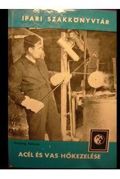 Acél és vas hőkezelése - Régikönyvek
