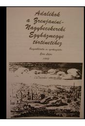 Adalékok a Zrenjanini-Nagybecskereki Egyházmegye történetéhez - Régikönyvek