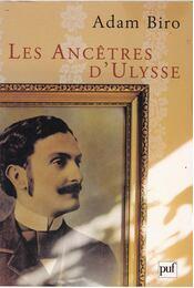 Les Ancetres d'Ulysse - Adam Biro - Régikönyvek