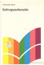 Szövegszerkesztés - Adamcsik János - Régikönyvek