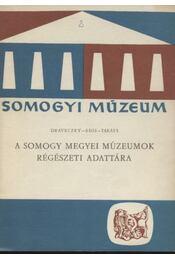 A Somogy megyei múzeumok régészeti adattára - Régikönyvek