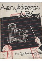 A fényképezés ABC-je - Régikönyvek