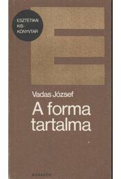 A forma tartalma - Régikönyvek
