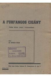 A furfangos cigány - Borka Géza - Régikönyvek