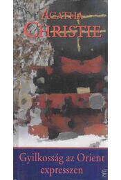 Gyilkosság az Orient expresszen - Agatha Christie - Régikönyvek