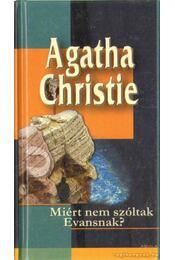 Miért nem szóltak Evansnak? - Agatha Christie - Régikönyvek
