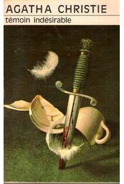 Témoin indésirable - Agatha Christie - Régikönyvek