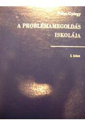 A problémamegoldás iskolája I. - Régikönyvek