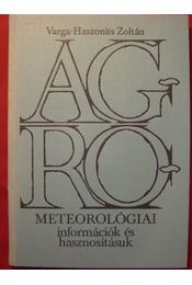 Agrometerológiai információk és hasznosításuk - Régikönyvek