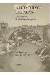 A híd túlsó oldalán - Régikönyvek