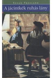 A jácintkék ruhás lány - Vreeland, Susan - Régikönyvek