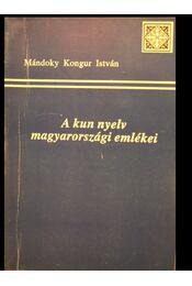A kun nyelv magyarországai emlékei - Régikönyvek