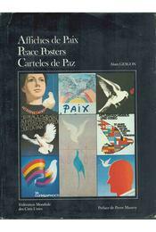 Affiches de Paix / Peace Posters / Carteles de Paz - Alain Gesgon - Régikönyvek
