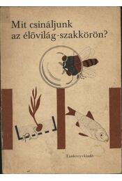 Mit csináljunk élővilág-szakkörön? - Régikönyvek