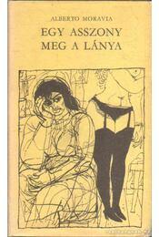 Egy asszony meg a lánya - Alberto Moravia - Régikönyvek