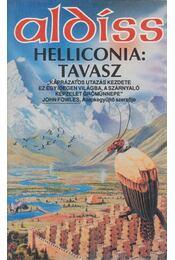 Helliconia: tavasz - Aldiss, Brian W. - Régikönyvek