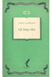 Of Many Men - Aldridge, James - Régikönyvek