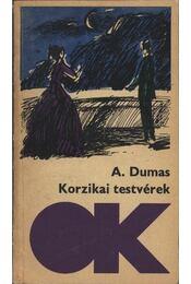 Korzikai testvérek - Alexandre Dumas - Régikönyvek