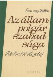 Az állampolgár szabadsága Platóntól Hegelig - Régikönyvek
