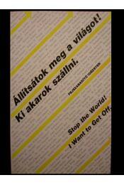 Állítsátok meg a világot! Ki akarok szállni. - Régikönyvek