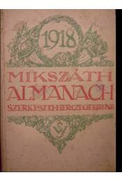 Mikszáth almanach az 1918-ik évre - Régikönyvek