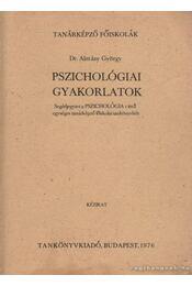 Pszichológiai gyakorlatok - Almásy György - Régikönyvek