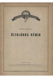 Általános kémia - Régikönyvek