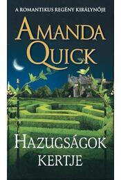 Hazugságok kertje - Amanda Quick - Régikönyvek