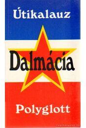 Dalmácia - Polyglott útikalauz - Amode, Martin - Régikönyvek