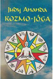 Kozmo-jóga - Ananda, Judy - Régikönyvek
