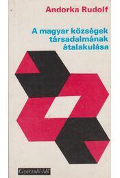 A magyar községek társadalmának átalakulása - Andorka Rudolf - Régikönyvek