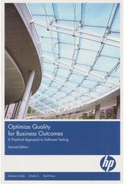 Optimize Quality for Business Outcomes - Andreas Golze, Charlie Li, Shel Prince - Régikönyvek