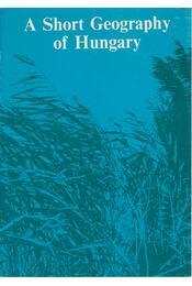 A Short Geography of Hungary - Antalffy Gyula - Régikönyvek