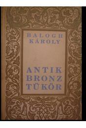 Antik bronztükör - Régikönyvek