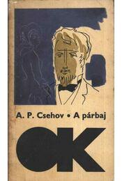 A párbaj - Anton Pavlovics Csehov - Régikönyvek