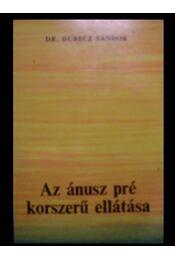 Az ánusz pré korszerű ellátása - Régikönyvek