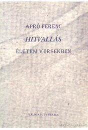Hitvallás - Apró Ferenc - Régikönyvek