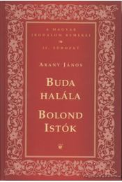 Buda halála / Bolond Istók - Arany János - Régikönyvek